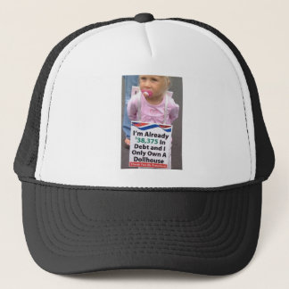Girl In Debt Owns Only Doll House Trucker Hat