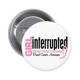 Girl Interrupted 1 Breast Cancer 6 Cm Round Badge