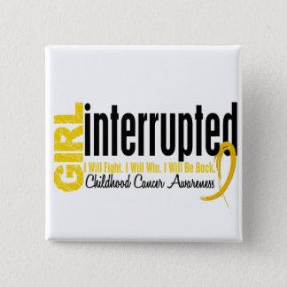 Girl Interrupted 1 Childhood Cancer 15 Cm Square Badge