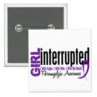 Girl Interrupted 1 Fibromyalgia 15 Cm Square Badge