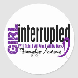 Girl Interrupted 1 Fibromyalgia Round Sticker