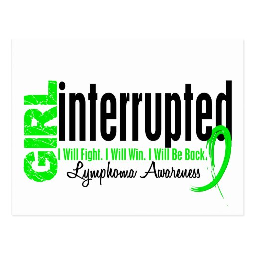 Girl Interrupted 1 Lymphoma Post Cards