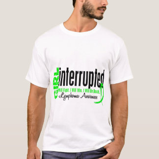 Girl Interrupted 1 Lymphoma T-Shirt