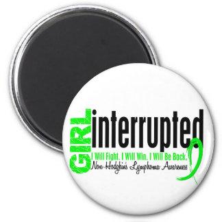 Girl Interrupted 1 Non-Hodgkin's Lymphoma 6 Cm Round Magnet