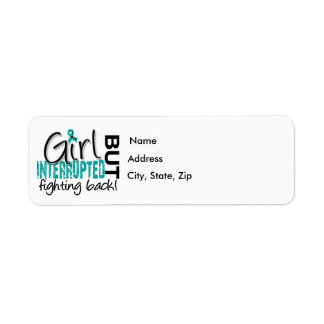 Girl Interrupted 2 Ovarian Cancer Return Address Label