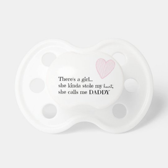 Girl Pacifier Baby Pacifier Daddy Quote