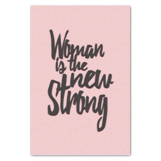 Girl Power Woman is the New Strong in Pink Black Tissue Paper