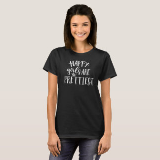 Girl Sayings Tshirt - Happy Girls Are Prettiest