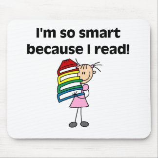 Girl Smart Because I Read Mouse Mat