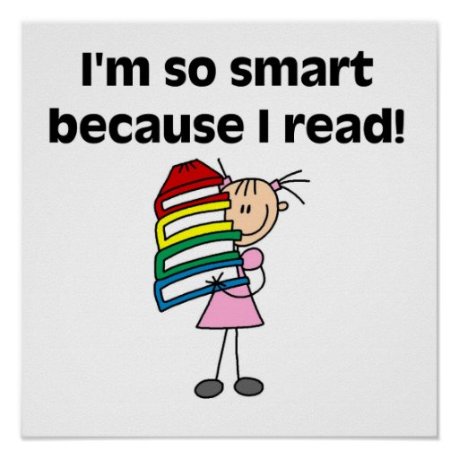 Girl Smart Because I Read Poster