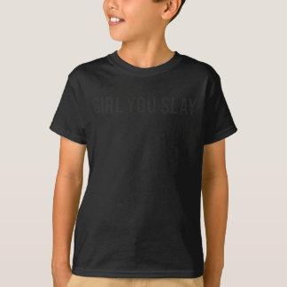 Girl You Slay Black Print T-Shirt