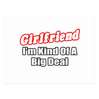 Girlfriend...Big Deal Postcard