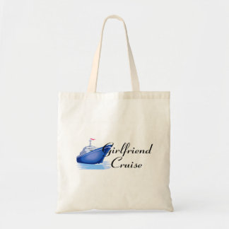 Girlfriend Cruise Budget Tote Bag