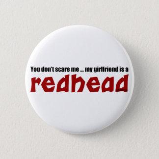 Girlfriend is Redhead 6 Cm Round Badge