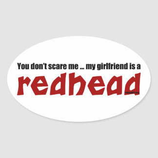 Girlfriend is Redhead Oval Sticker
