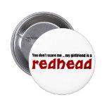 Girlfriend is Redhead Pins