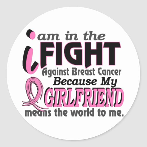 Girlfriend Means The World To Me Breast Cancer Stickers