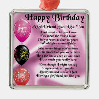 Girlfriend poem  -  Happy Birthday Christmas Ornament