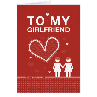 Girlfriend Valentine's Day Card