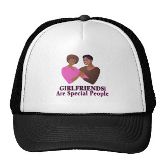 girlfriends are special people cap