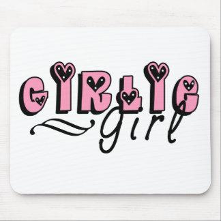Girlie Girl  Mouse Pad