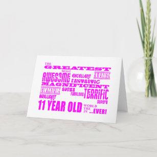 Girls 11th Birthdays Pink Greatest 11 Year Old Card
