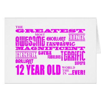 Girls 12th Birthdays : Pink Greatest 12 Year Old Greeting Card