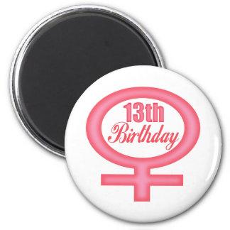 Girls 13th Birthday Gifts Refrigerator Magnet