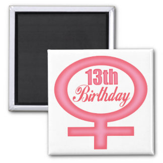 Girls 13th Birthday Gifts Square Magnet
