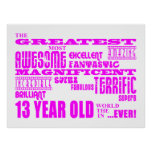 Girls 13th Birthdays : Pink Greatest 13 Year Old Poster