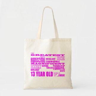 Girls 13th Birthdays : Pink Greatest 13 Year Old Tote Bag