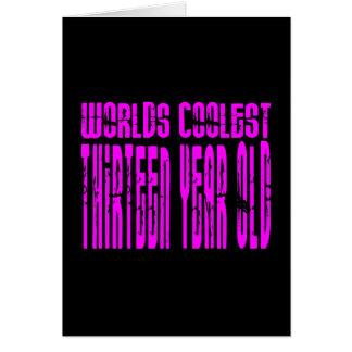 Girls 13th Birthdays Pink Worlds Coolest Thirteen Greeting Cards