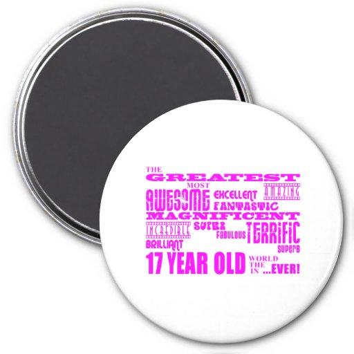 Girls 17th Birthdays : Pink Greatest 17 Year Old Refrigerator Magnets