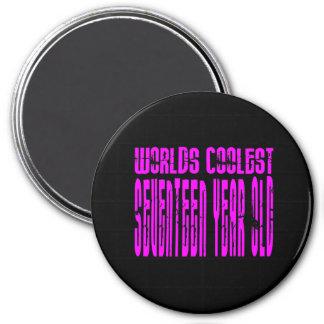 Girls 17th Birthdays Pink Worlds Coolest Seventeen Magnet