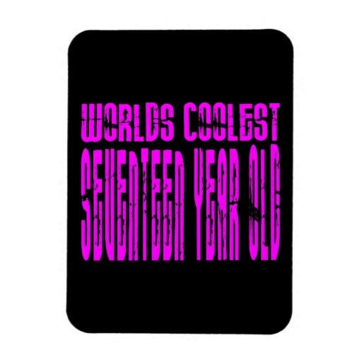 Girls 17th Birthdays Pink Worlds Coolest Seventeen Rectangular Magnets