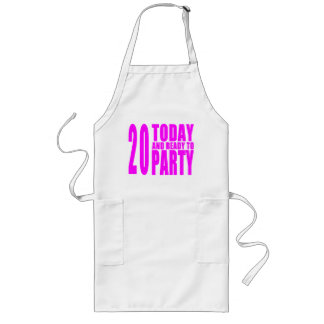 Girls 20th Birthdays : 20 Today & Ready to Party Apron