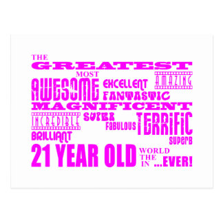Girls 21st Birthdays : Pink Greatest 21 Year Old Postcard