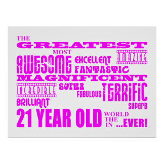Girls 21st Birthdays : Pink Greatest 21 Year Old Posters