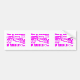 Girls 34th Birthdays Pink Greatest Thirty Four Bumper Stickers