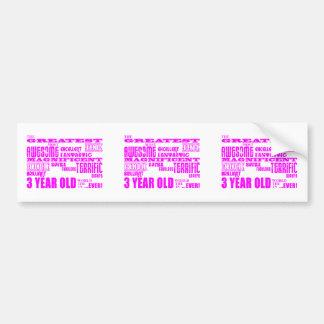 Girls 3rd Birthdays : Pink Greatest 3 Year Old Bumper Sticker