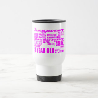 Girls 3rd Birthdays : Pink Greatest 3 Year Old Coffee Mugs