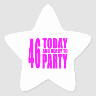 Girls 46th Birthdays : 46 Today and Ready to Party Star Stickers
