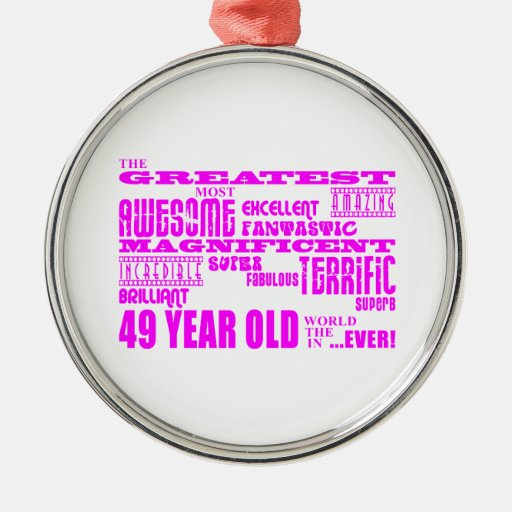 Girls 49th Birthdays Pink Greatest Forty Nine Christmas Tree Ornaments
