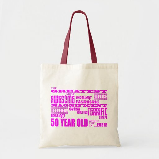 Girls 50th Birthdays Pink : Greatest Fifty Tote Bags
