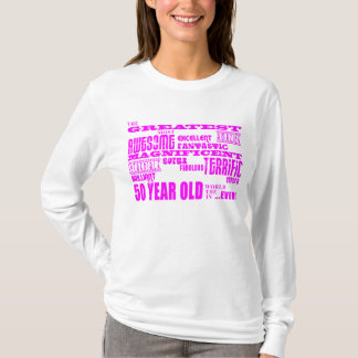 Girls 50th Birthdays Pink : Greatest Fifty T-Shirt
