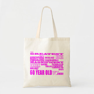 Girls 60th Birthdays : Pink Greatest 60 Year Old Budget Tote Bag
