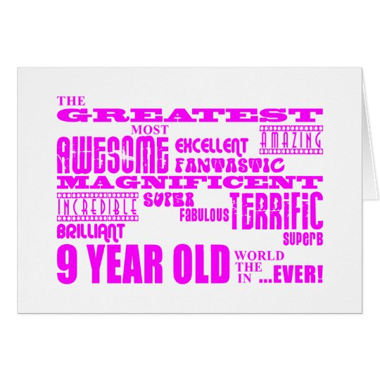 Girls 9th Birthdays : Pink Greatest 9 Year Old Card