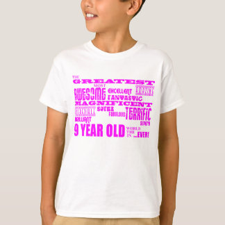 Girls 9th Birthdays : Pink Greatest 9 Year Old T-shirts