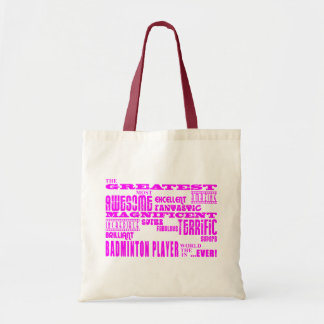 Girls Badminton : Pink Greatest Badminton Player Tote Bag