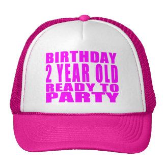 Girls : Birthday Two Year Old Ready to Party Hat
